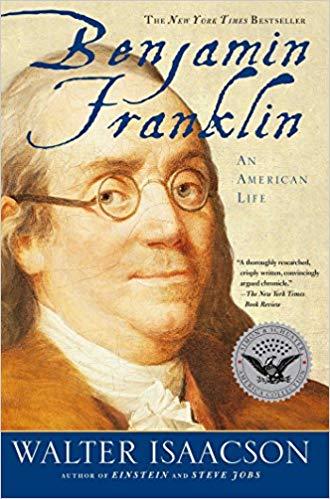 Benjamin Franklin by Walter Issacson