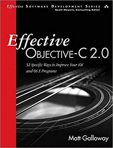 Effective Objective-C 2.0 by Matt Galloway