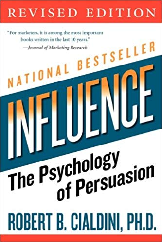 Influence by Robert B. Cialdini, PH.D.