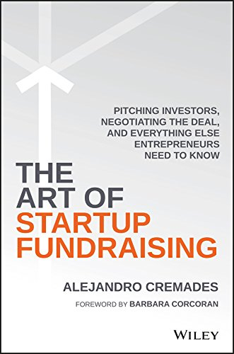 The Art of Startup Fundraising by Alejandro Cremades