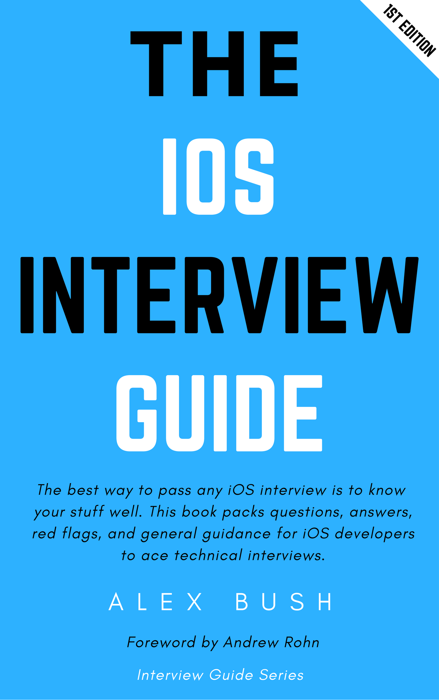The iOS Interview Guide by Alex Bush